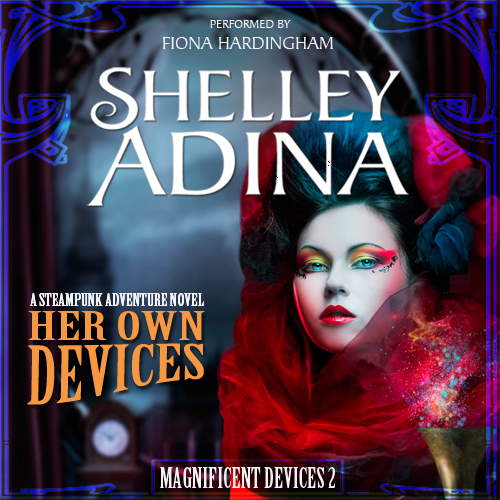 Her Own Devices (audiobook) by Shelley Adina, performed by Fiona Hardingham