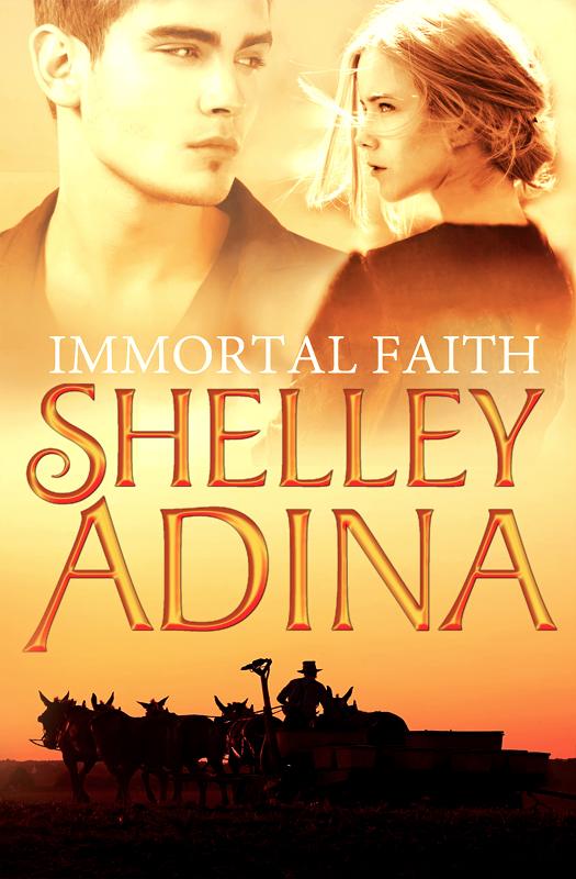 Immortal Faith by Shelley Adina
