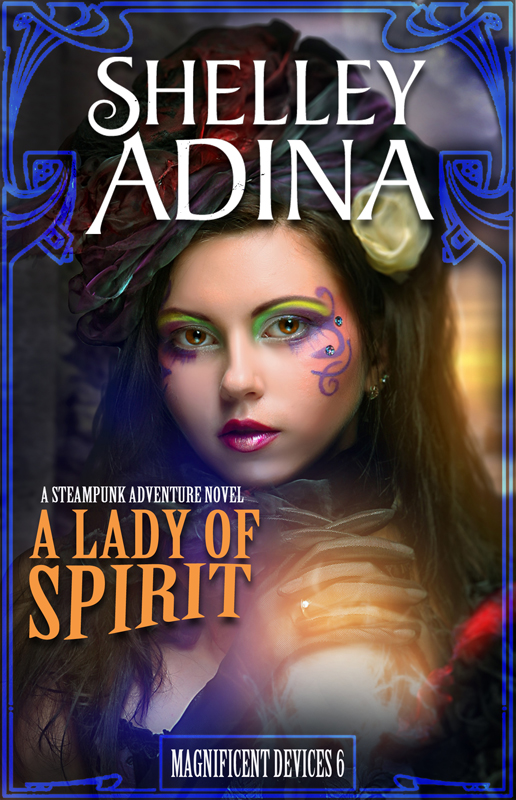 A Lady of Spirit by Shelley Adina