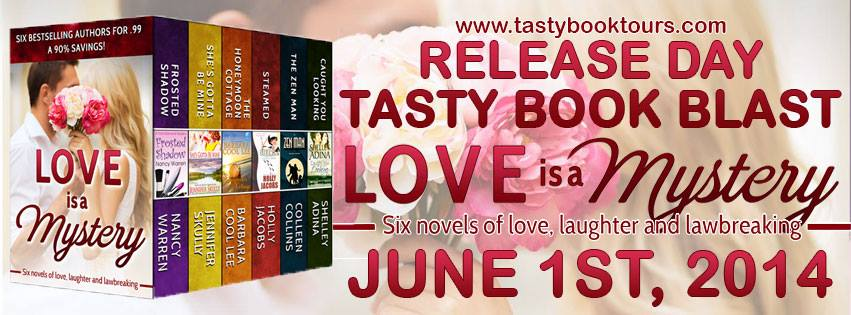 Love is a Mystery: Six Novels of Love, Laughter and Lawbreaking