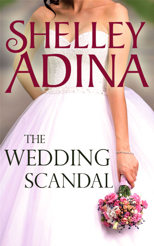 The Wedding Scandal by Shelley Adina