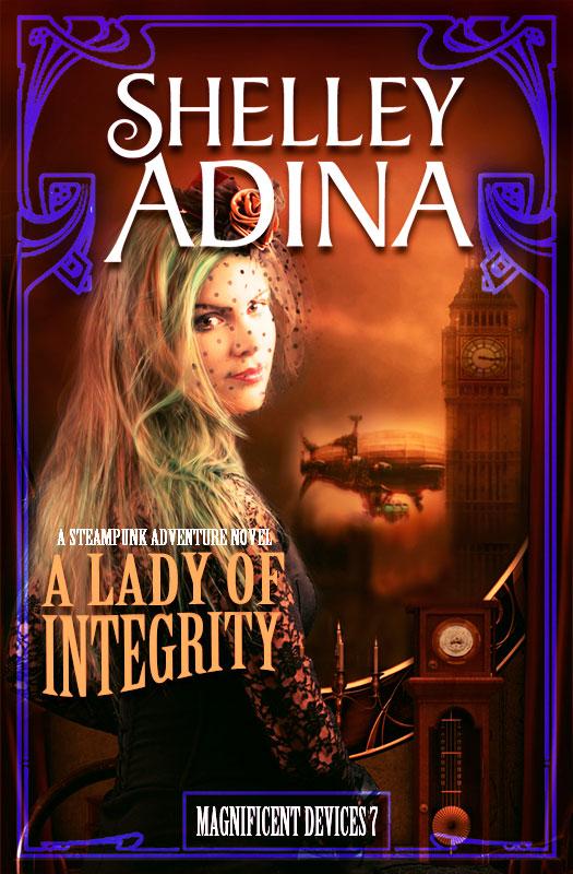 A Lady of Integrity by Shelley Adina