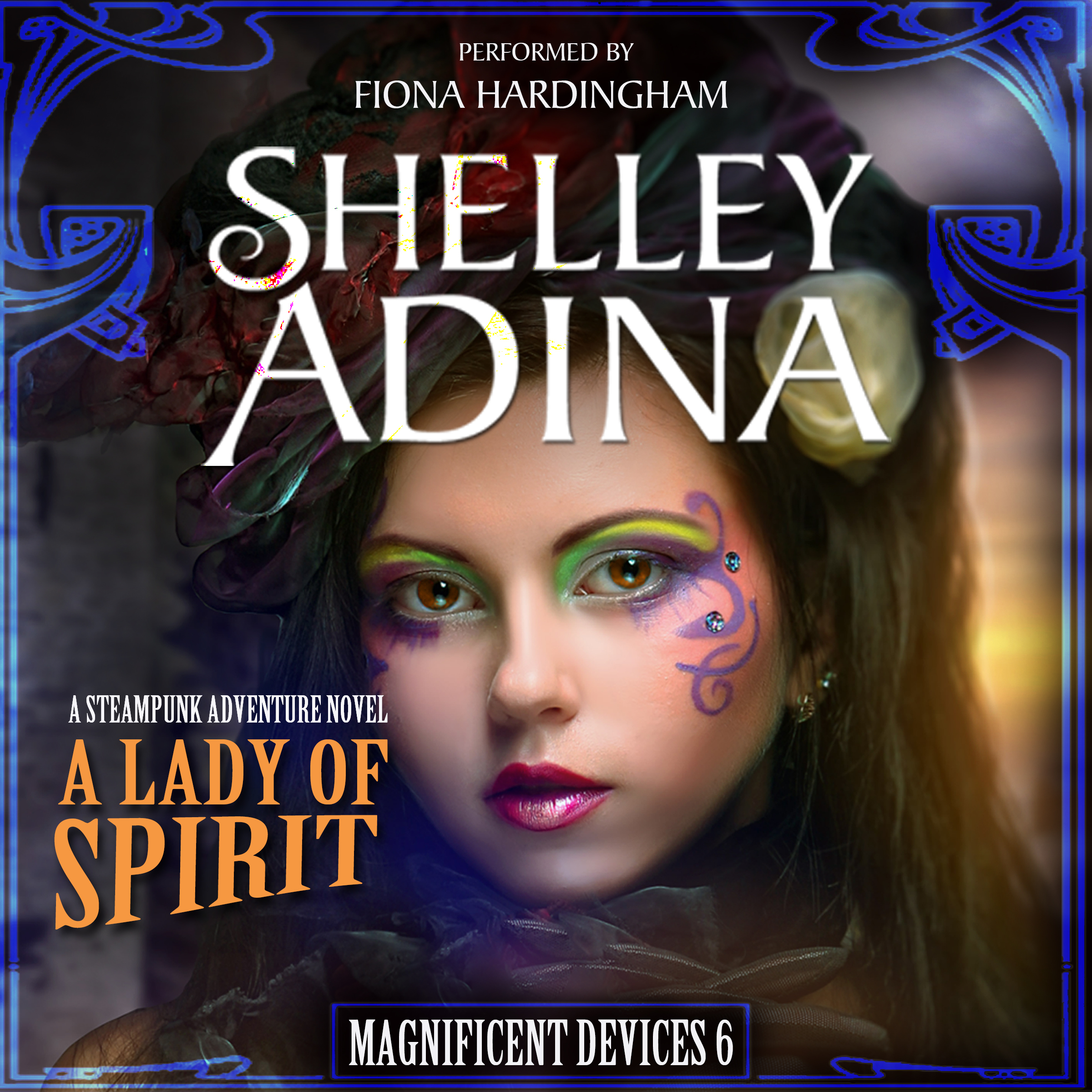 A Lady of Spirit by Shelley Adina, performed by Fiona Hardingham