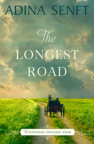 The Longest Road by Adina Senft