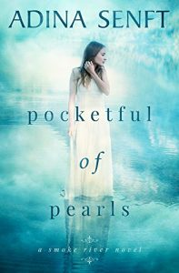 Pocketful of Pearls by Adina Senft