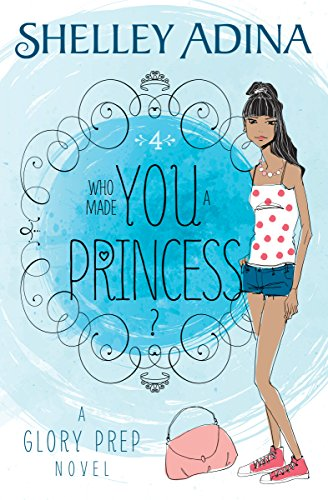 Who Made You a Princess?