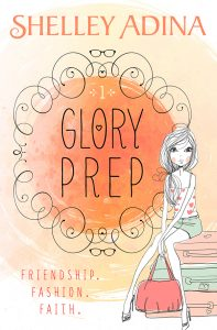 Glory Prep by Shelley Adina