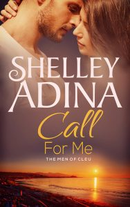 Call For Me by Shelley Adina