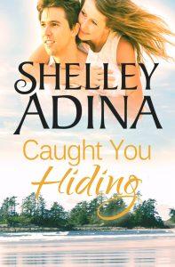 Caught You Hiding by Shelley Adina