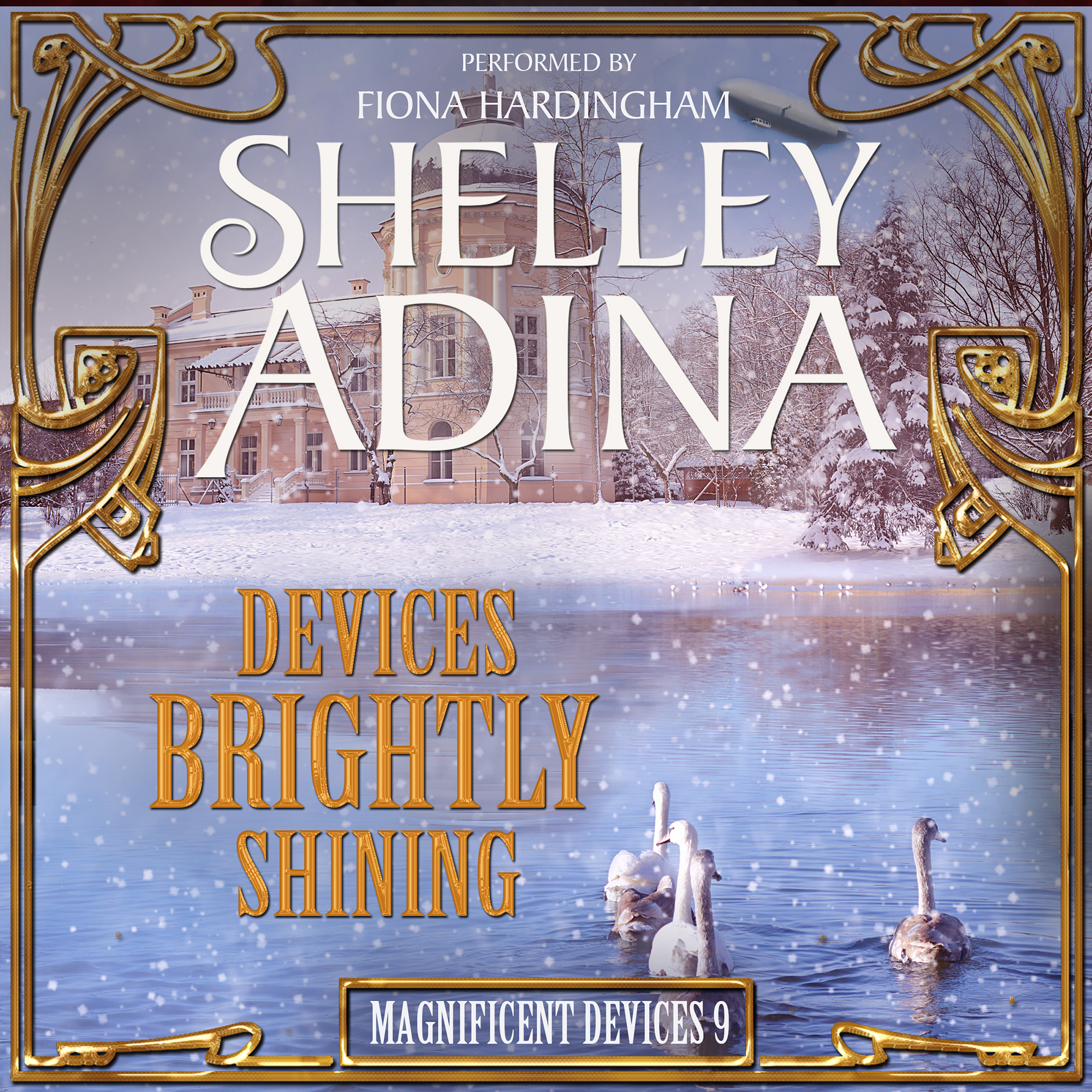 Devices Brightly Shining audiobook by Shelley Adina