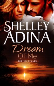 Dream of Me by Shelley Adina