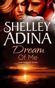 Dream of Me by Shelley Adina