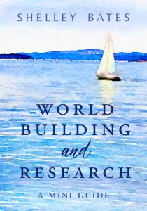 World Building and Research by Shelley Adina Bates