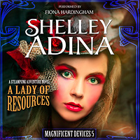 A Lady of Resources by Shelley Adina, Audiobook