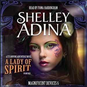 A Lady of Spirit by Shelley Adina, Audiobook