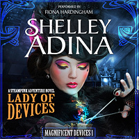Lady of Devices by Shelley Adina, Audiobook
