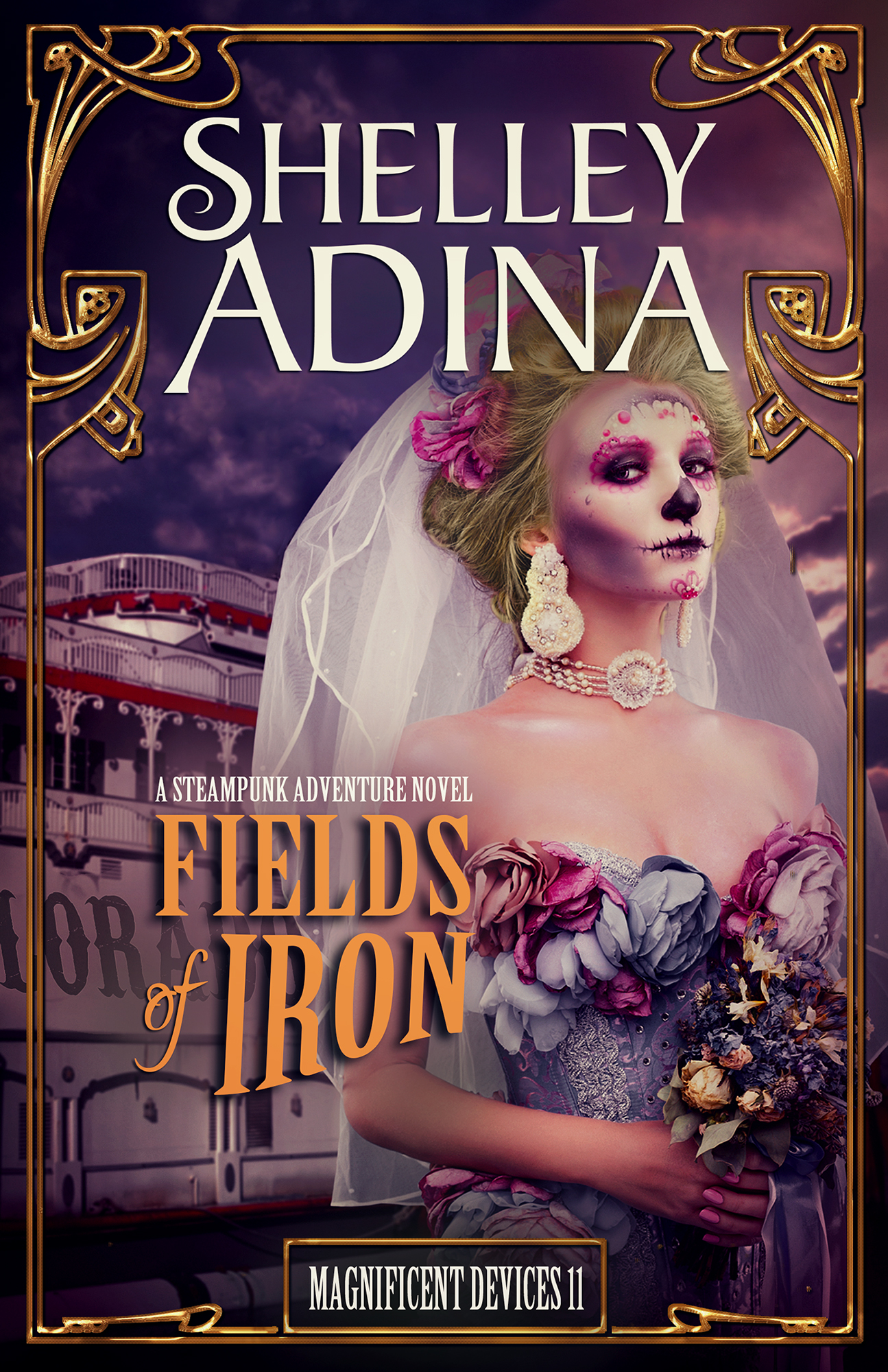 Fields of Iron, Magnificent Devices Book 11, Shelley Adina, steampunk