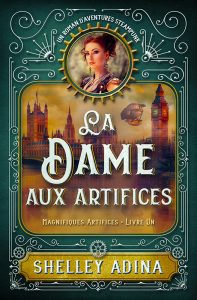La Dame aux artifices par Shelley Adina