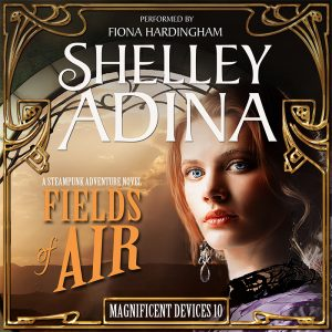 Fields of Air audiobook by Shelley Adina, narrated by Fiona Hardingham
