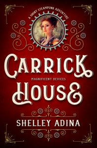 Carrick House by Shelley Adina