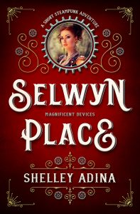 Selwyn Place by Shelley Adina