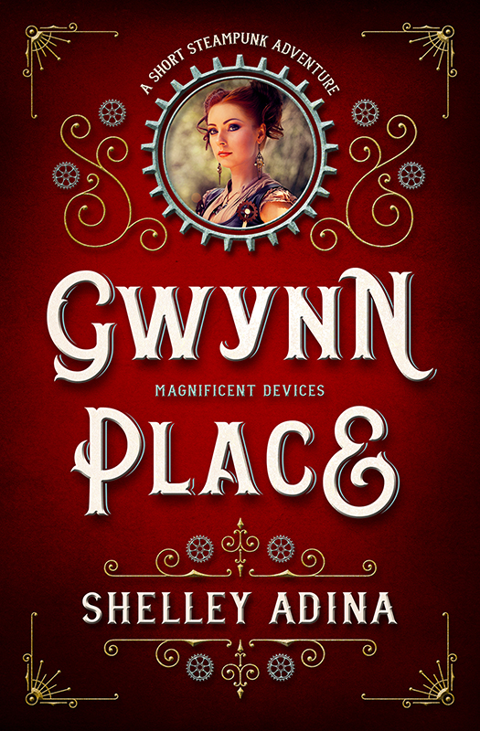Gwynn Place by Shelley Adina