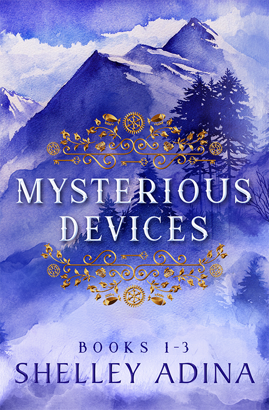 Mysterious Devices Books 1-3 box set by Shelley Adina
