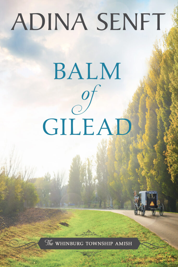 Balm of Gilead by Adina Senft