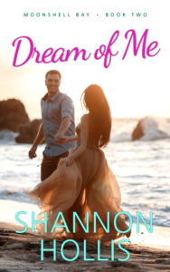 Dream of Me by Shannon Hollis