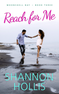 Reach for Me by Shannon Hollis